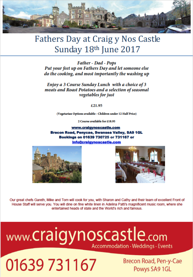 Fathers Day at Brecon Beacons Hotel Craig y Nos Castle 2017